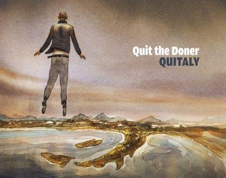 Quitaly: Quit the Doner racconta l'Italia come non l'avete mai vista
